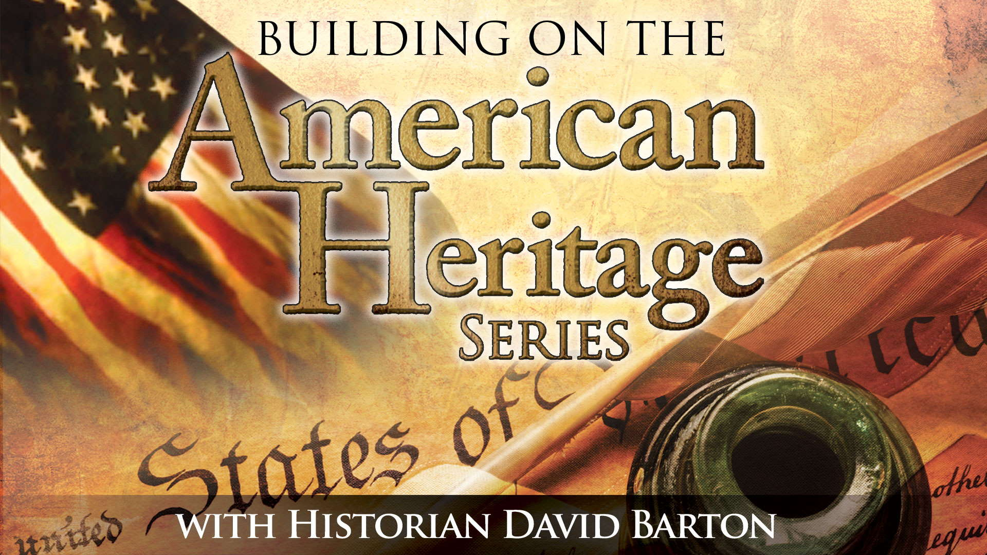 Building on The American Heritage Series Ep 13: Foundations of American Government